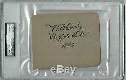 Buffalo Bill Cody Autograph 1883 PSA/DNA Authenticated & Slabbed