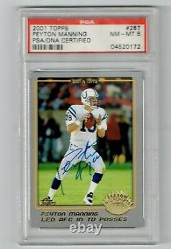 Peyton Manning Hand Signed Autographed 2001 Topps PSA/DNA Slabbed Colts Sweet