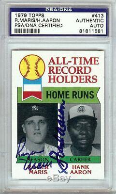 Roger Maris Hank Aaron 1979 Topps Dual Signed Autograph PSA/DNA Slabbed #413